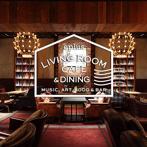 「eplus LIVING ROOM CAFE & DINING」 最新ライブ出演情報